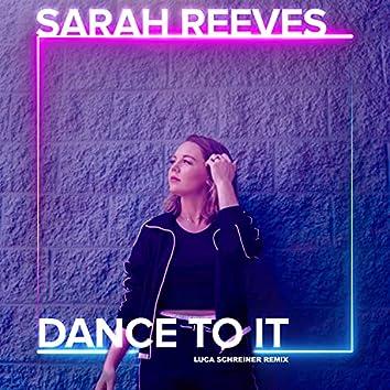 Dance To It (Luca Schreiner Remix)