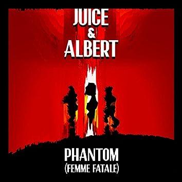 Phantom (Femme Fatale)