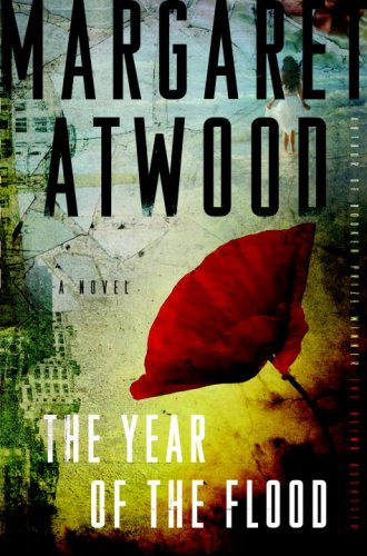 Compare Textbook Prices for The Year of the Flood: A Novel First United States Edition Edition ISBN 9780385528771 by Atwood, Margaret
