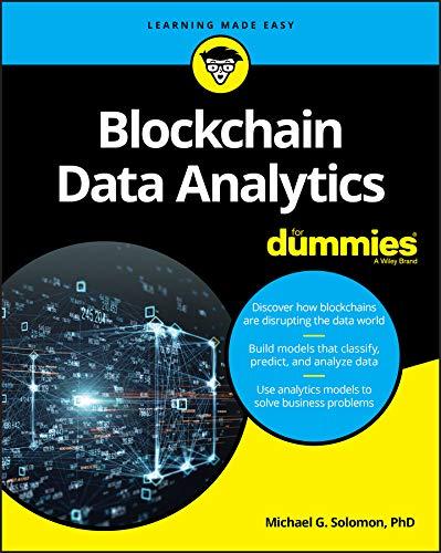 Blockchain Data Analytics For Dummies (For Dummies (Computer/Tech))