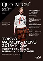 QUOTATION FASHION ISSUE vol.02 2013-14 AW TOKYO ([テキスト])
