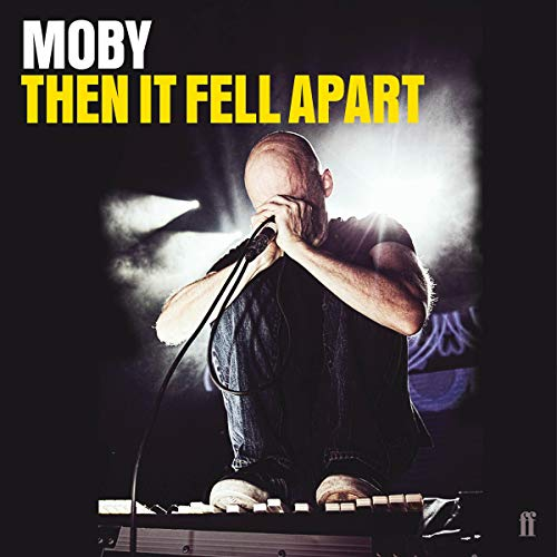Then It Fell Apart                   By:                                                                                                                                 Moby                               Narrated by:                                                                                                                                 Moby                      Length: 13 hrs and 12 mins     Not rated yet     Overall 0.0