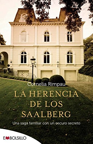 La herencia de los Saalberg: Una saga familiar con un oscuro secreto. (EMBOLSILLO)