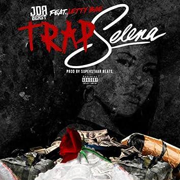 Trap Selena