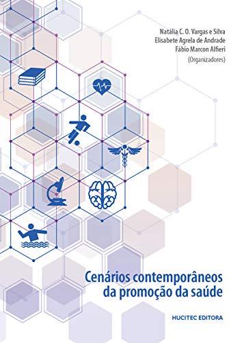 Cenários contemporâneos da promoção da saúde (Portuguese Edition)