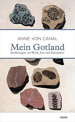 Buchseite und Rezensionen zu 'Mein Gotland: Erzählungen von Wind, Zeit und Einsamkeit' von  Anne von Canal