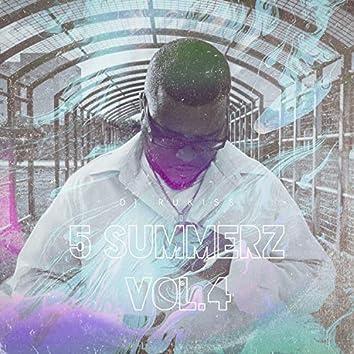 5 Summerz, Vol. 4