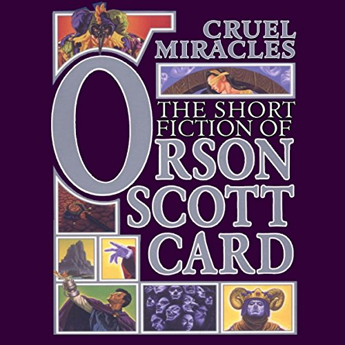 Cruel Miracles     Tales of Death, Hope, and Holiness: Book Four of Maps in a Mirror              De :                                                                                                                                 Orson Scott Card                               Lu par :                                                                                                                                 Grover Gardner,                                                                                        John Rubinstein,                                                                                        Stefan Rudnicki                      Durée : 6 h et 42 min     Pas de notations     Global 0,0