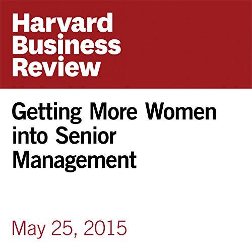 Getting More Women into Senior Management copertina