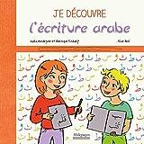 Je découvre l'écriture arabe