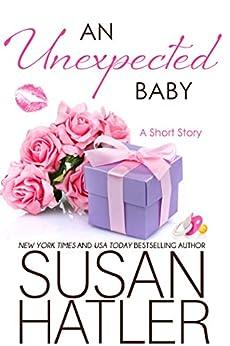 An Unexpected Baby (Treasured Dreams Book 7) by [Susan Hatler]