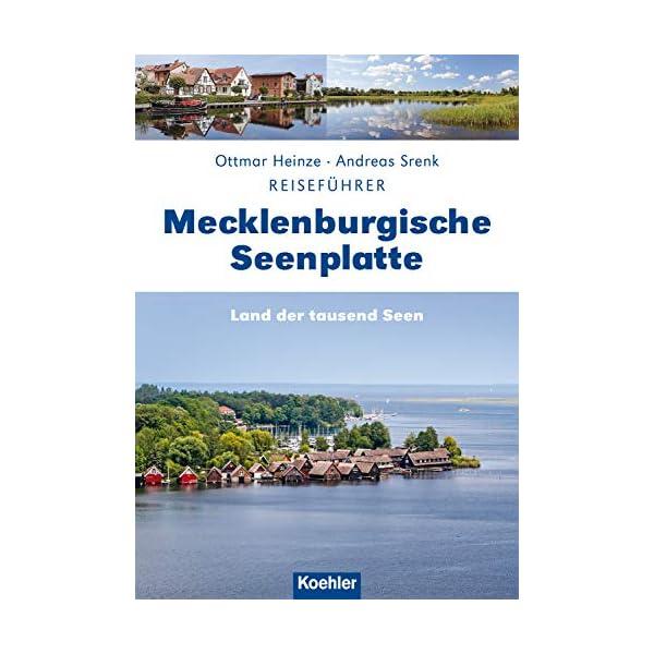 Reiseführer Mecklenburgische Seenplatte: Land der tausend Seen (German Edition) 1 spesavip