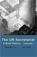 UN Secretariat: A Brief History