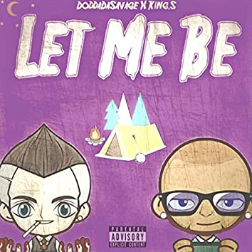 Let Me Be (feat. King.S)