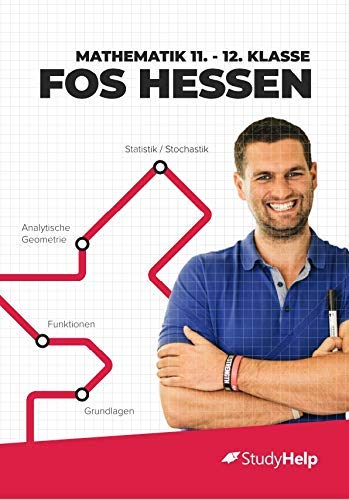 Mathematik 11.-12. Klasse FOS Hessen | StudyHelp & Daniel Jung