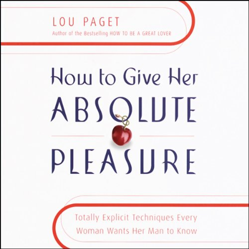 How to Give Her Absolute Pleasure audiobook cover art