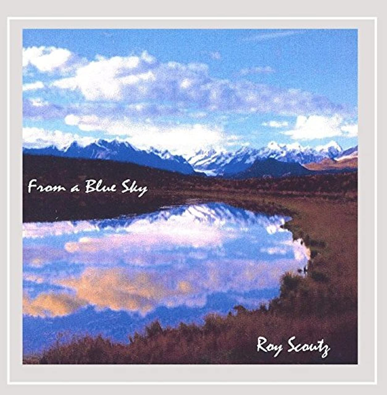 From a Blue Sky by Roy Scoutz