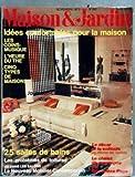 MAISON ET JARDIN [No 198] du 01/11/1973 - IDEES CONFORTABLES POUR LA MAISON - LES COINS-MUSIQUE - LE THE - 5 TYPES DE MAISONS - 25 SALLES DE BAINS - LE MOBILIER CONTEMPORAIN - M. DEL CASTILLO - LE CHALET DE G. PAGE.