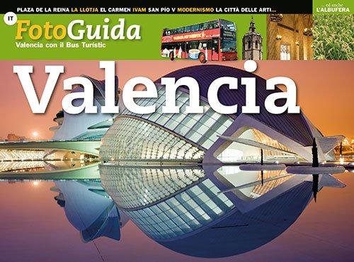 Valencia : Valencia con il Bus Turístic