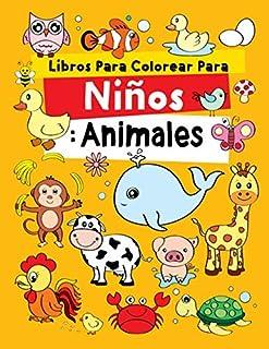 Libros Para Colorear Para Niños: Animales: Relajantes Libros Para Colorear Para Niños De 2-4, 3-6, 7-9 Años, 48 dibujos, L...