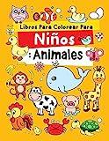 Libros Para Colorear Para Niños: Animales: Relajantes Libros Para Colorear Para Niños De 2-4, 3-6,...