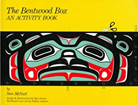 The Bentwood Box: An Activity Book for Kids from Ages 9-12 Including Adult Teaching Guides