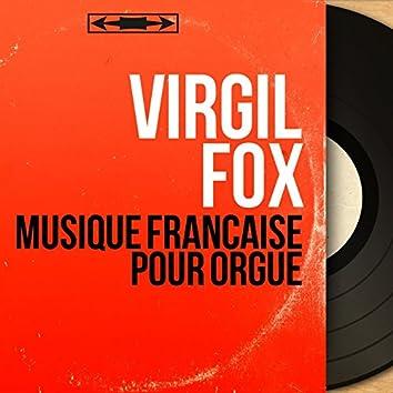 Musique française pour orgue (Mono Version)