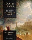The Rational Bible: Exodus - Dennis Prager