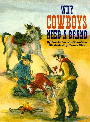 Why Cowboys Need a Brand (Why Cowboys Series)
