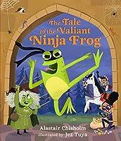 The Tale of the Valiant Ninja Frog