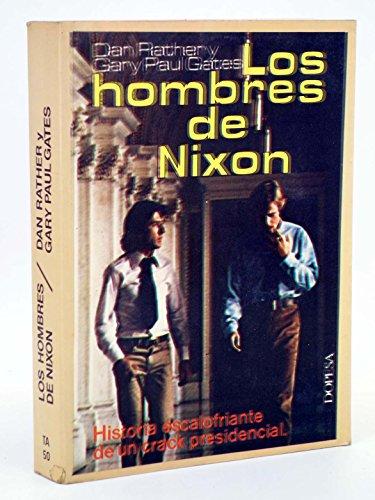 LOS HOMBRES DE NIXON