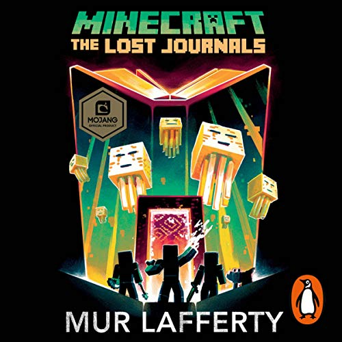 Minecraft: The Lost Journals Audiobook By Mur Lafferty cover art