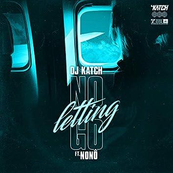 No Letting Go (Michael Fortera Remix)