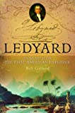 Books that inspire travel: Ledyard: In Search of the First American Explorer by Bill Gifford