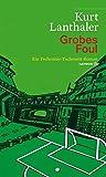 Grobes Foul. Ein Tschonnie-Tschenett-Roman. Mit einem aktualisierten Glossar (HAYMON TASCHENBUCH)