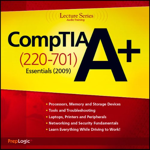 CompTIA A+ Essentials (220-701) Lecture Series audiobook cover art