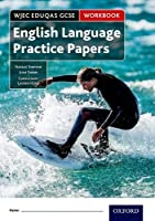WJEC Eduqas GCSE English Language Practice Papers Workbook