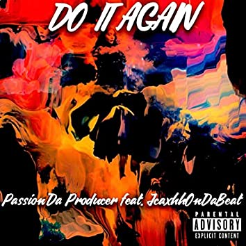 Do It Again (feat. JcaxhhOnDaBeat)