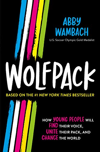 Compare Textbook Prices for Wolfpack Young Readers Edition  ISBN 9781250766861 by Wambach, Abby