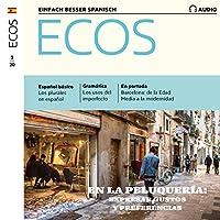 Ecos Audio - En la peluquería. expresar gustos y preferencias. 3/2020 Hörbuch