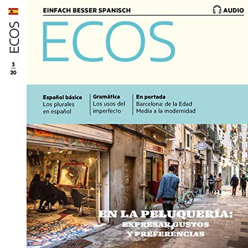 Ecos Audio - En la peluquería. expresar gustos y preferencias. 3/2020 Titelbild