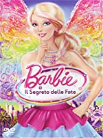 Barbie E Il Segreto Delle Fate [Italian Edition]