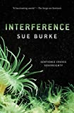 Image of Interference: A Novel (Semiosis Duology, 2)