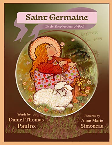 SAINT GERMAINE: Little Shepherdess of God ⭐
