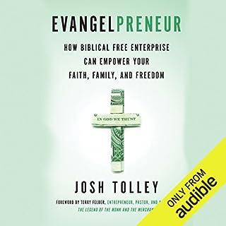 Evangelpreneur     How Biblical Free Enterprise Can Empower Your Faith, Family, and Freedom              Auteur(s):                                                                                                                                 Josh Tolley                               Narrateur(s):                                                                                                                                 LJ Ganser                      Durée: 7 h et 48 min     3 évaluations     Au global 4,7