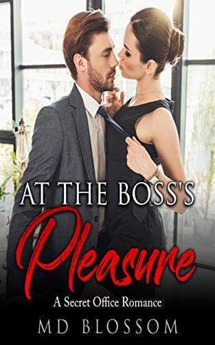 At The Boss's Pleasure: Sleeping With My Boss - A Contemporary Billionaire Romance (Book 1)
