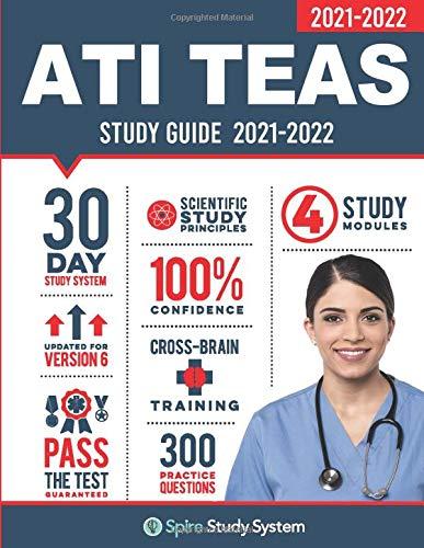 ATI TEAS 6 Study Guide: Spire Study System and ATI TEAS VI Test Prep...