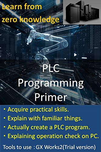 You can learn from zero knowledge! Introduction to PLC programming (Mitsubishi Electric GX Works2)