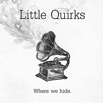 Where We Hide