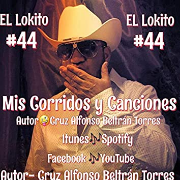EL Lokito 44